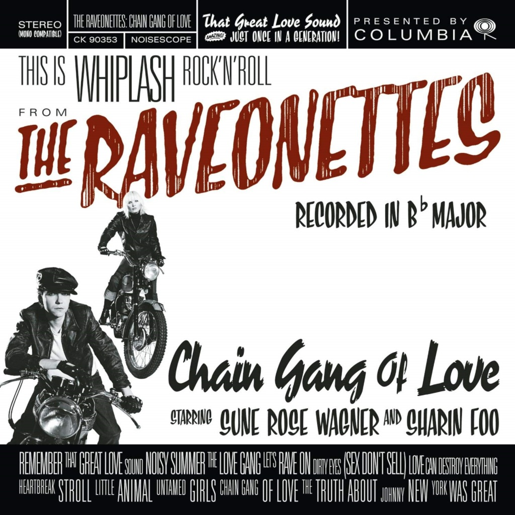 The Raveonettes Chain Gang Of Love Album Review