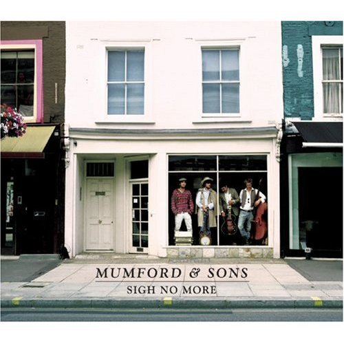 Mumford and Sons Sigh No More, Album Reviews