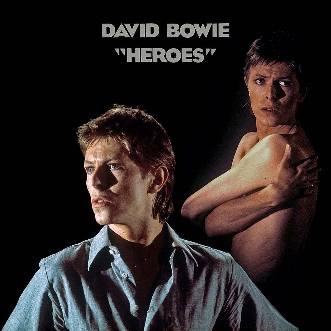 """""""Heroes"""" by David Bowie - SOTD"""
