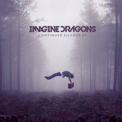 Imagine-Dragons-Continued-Silence-EP