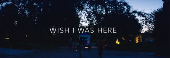 Trailer-Wish-I-Was-Here