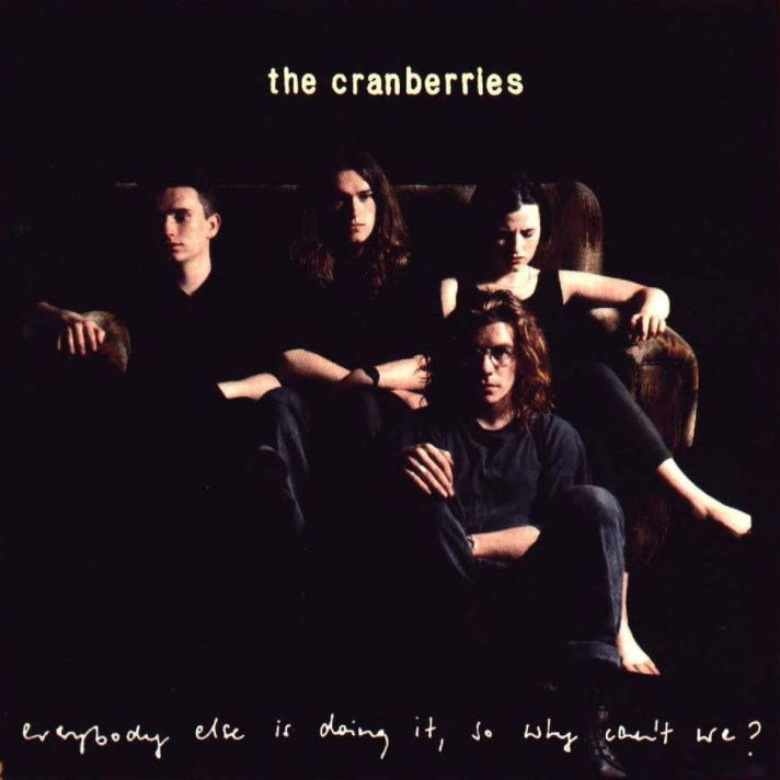 THE-CRANBERRIES-Everybody-else-is-doing-it-so-why-cant-we-Front