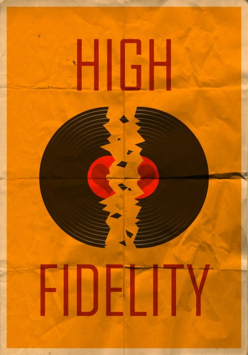 high_fidelity_vintage_poster_by_mazzy12345-d4imqfj