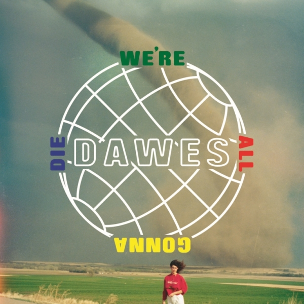 dawes-gonna-die-album-art.jpg
