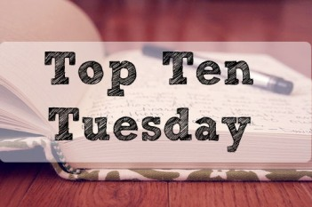 top 10, top ten, top 10 tuesday, top ten tuesday