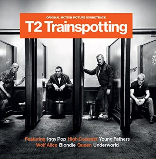 T2, Trainspotting 2, New Releases, New Release Friday, Top 5 New Releases, Iggy Pop, Underworld, Blondie, Wolf Alice