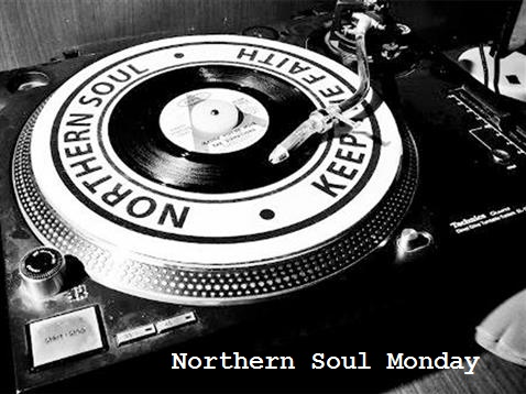 Northern Soul Monday