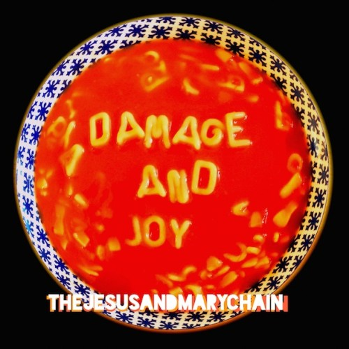 The Jesus and Mary Chain Damage and Joy, New Music Release, Album Review