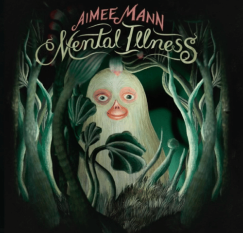 Aimee Mann Mental Illness, New Release Friday, Music, Album, Album Review, My Top 5