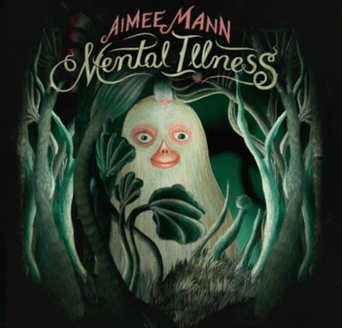 Aimee Mann Mental Illness, New Release Friday, Best New Releases, Album Reviews