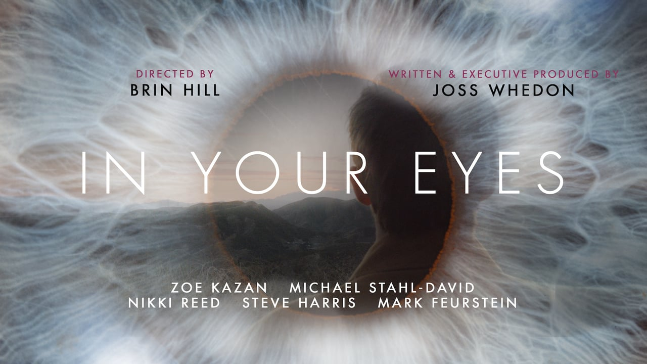 In Your Eyes, Movies, Monday Movies