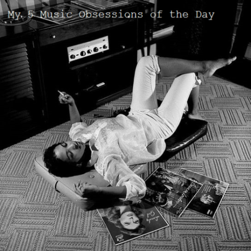 My 5 Music Obsessions of the Day, M5MO, Music