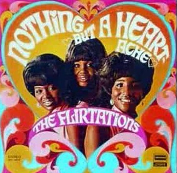 The Flirtations Nothing But a Heartache, Northern Soul Monday, Northern Soul, Best of Northern Soul