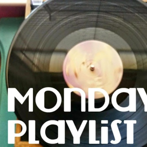 Monday Playlist