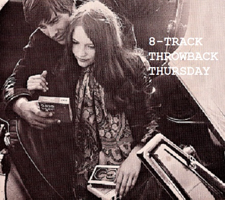 8-Track Throwback Thursday
