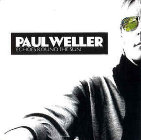 Paul Weller Echoes Round the Sun, Weller Wednesday