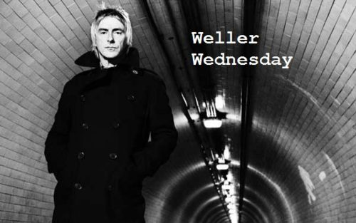 Weller Wednesday, Paul Weller