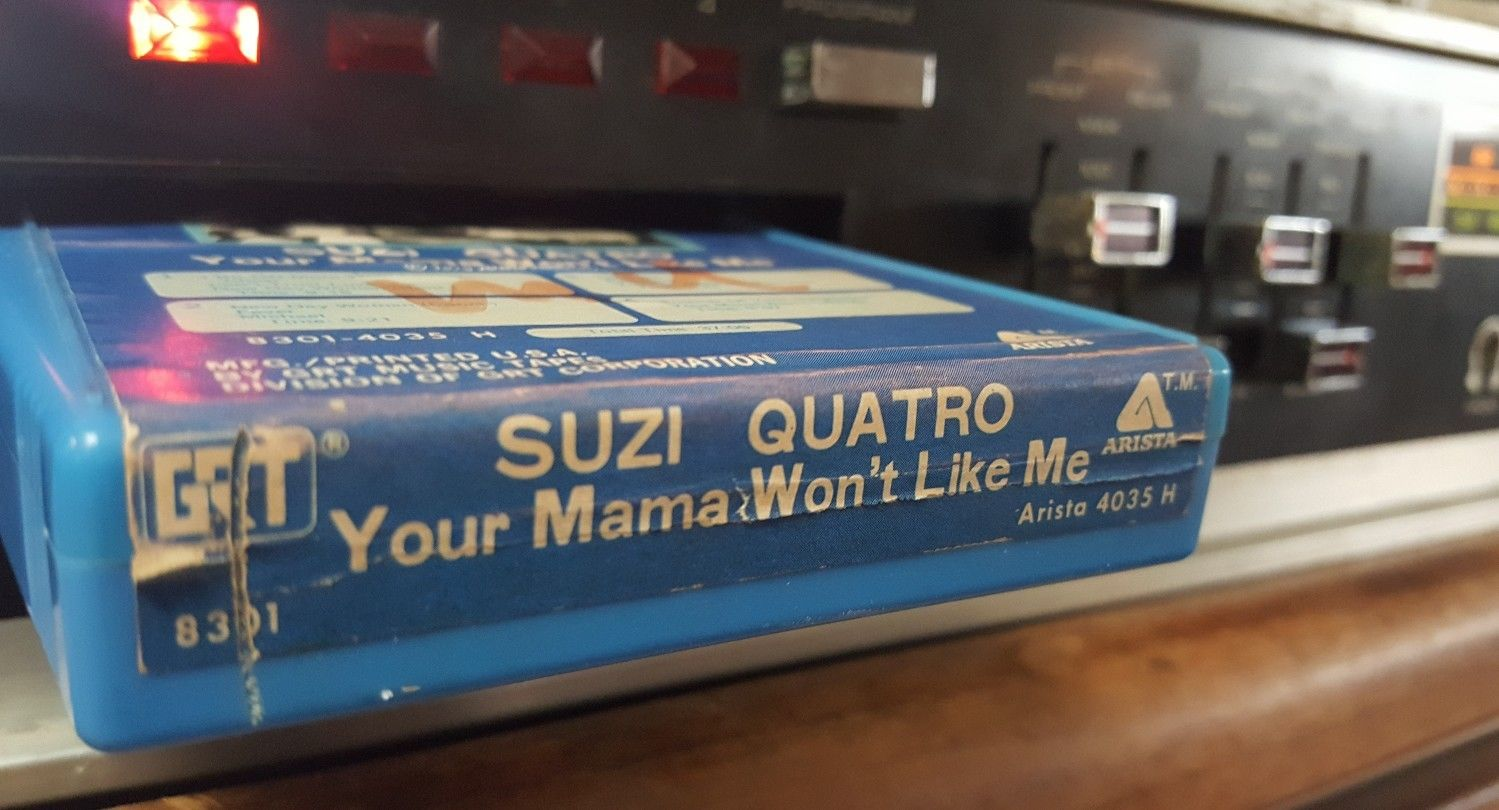 Suzi Quatro Your Mama Won't Like Me 8-Track Tape, 8-Track Throwback Thursday