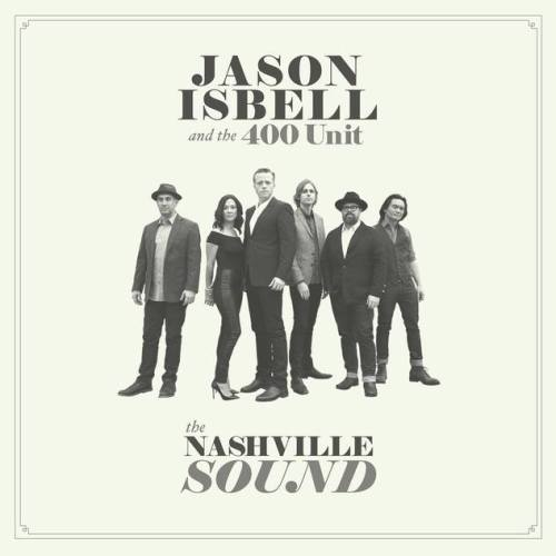 Jason Isbell and the 400 Unit The Nashville Sound, New Release Friday, Top 5 New Releases