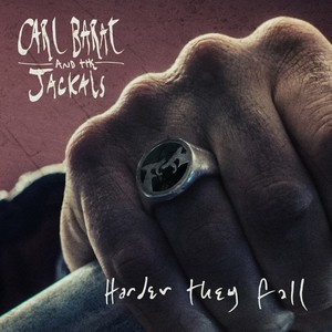 Carl Barât and The Jackals Harder They Fall, New Release Friday, Top 5 New Releases