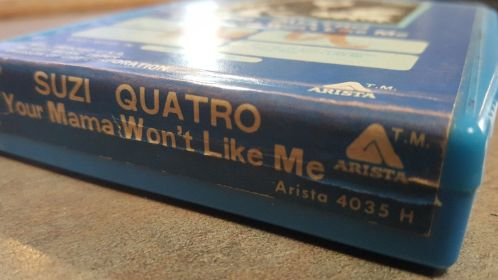 Suzi Quatro Your Mama Won't Like Me, 8-Track Throwback Thursday