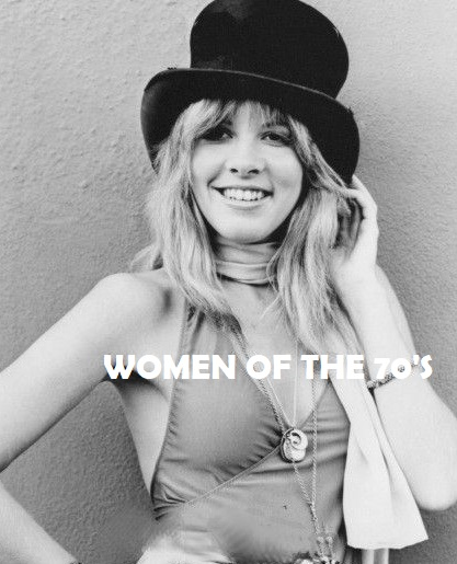 Female Friday Women of the 70s Stevie Nicks