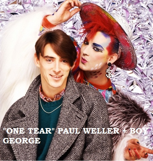 Weller Wednesday One Tear Paul Weller + Boy George