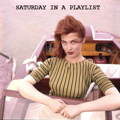 Tina Louise Saturday in a Playlist