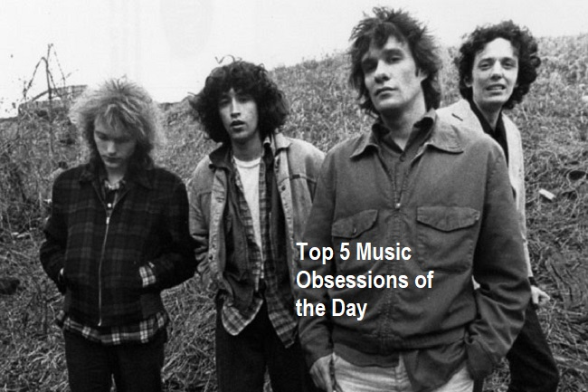 Top 5 Music Obsessions of the Day The Replacements