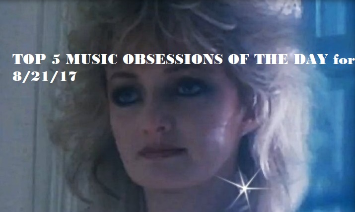 TOP 5 MUSIC OBSESSIONS OF THE DAY BONNIE TYLER