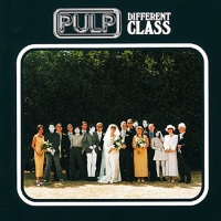 Pulp Different Class - Quintessential Albums