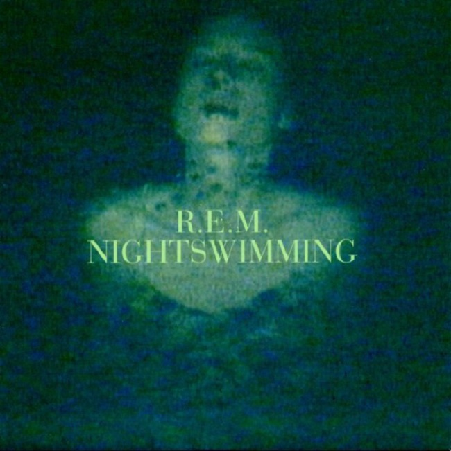 Song of the Day SOTD R.E.M. Nightswimming single