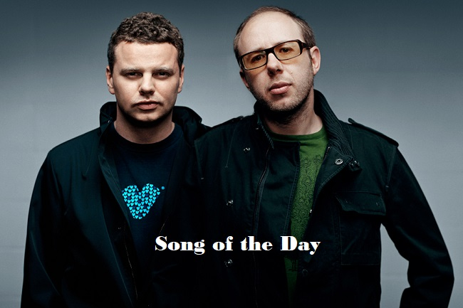 Song of the Day The Chemical Brothers Feature