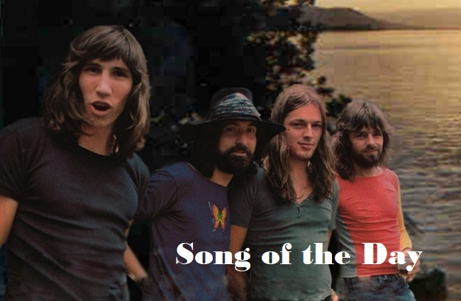 Pink Floyd Fearless Song of the Day Feature