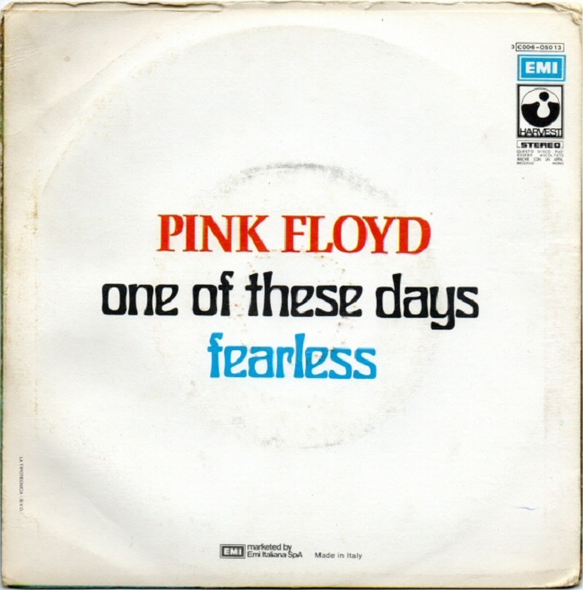 Pink Floyd One of These Days Single with B-Side Fearless