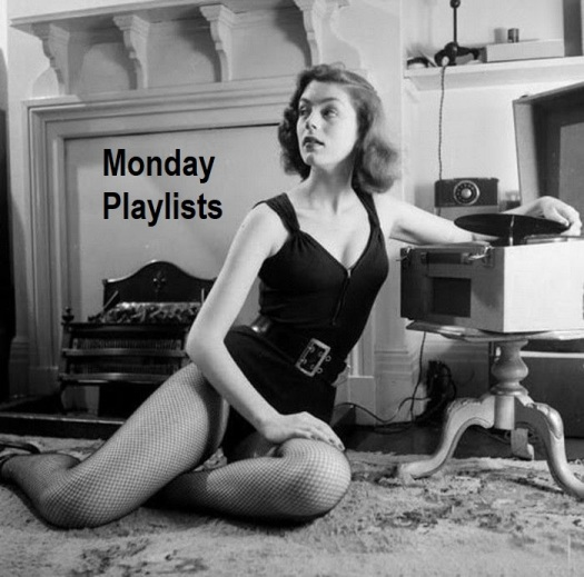 Monday Playlists