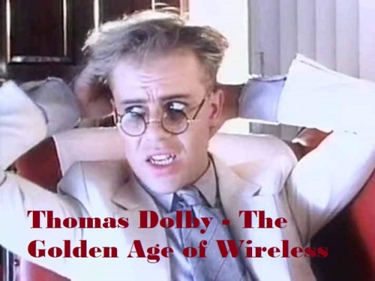 Thomas Dolby The Golden Age of Wireless Quintessential Albums