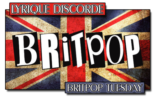 Britpop Music Tuesdays Lyriquediscorde Header