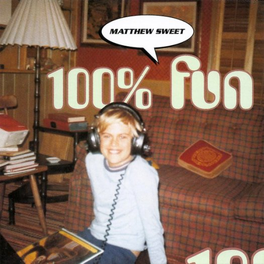 100% Fun Matthew Sweet Song of the Day Sick Of Myself Lyriquediscorde