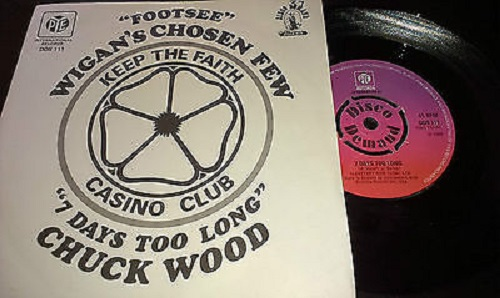 Chuck Wood 7 Days Too Long Northern Soul Monday Lyriquediscorde