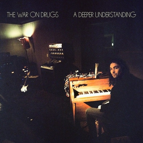A Deeper Understanding The War On Drugs Top 30 Albums of 2017 Lyriquediscorde