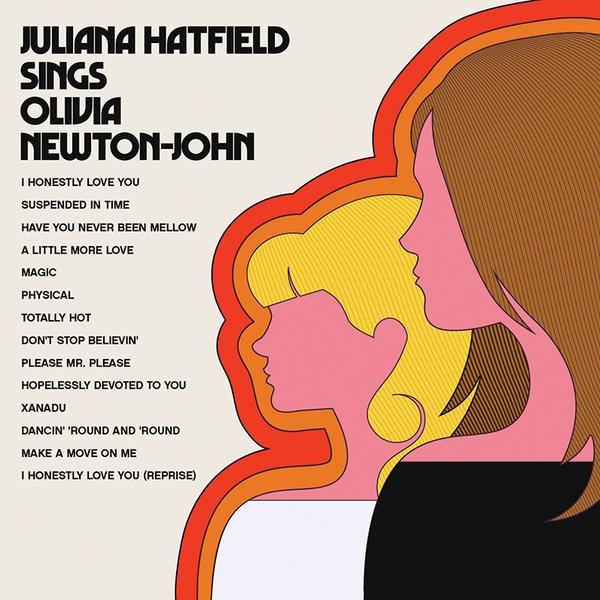 Juliana Hatfield Sings Olivia Newton-John Now Hear This LD