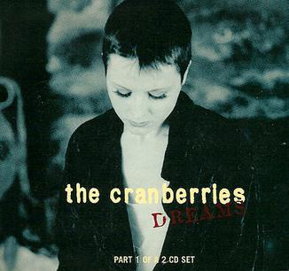 Dreams The Cranberries Single Song of the Day Lyriquediscorde
