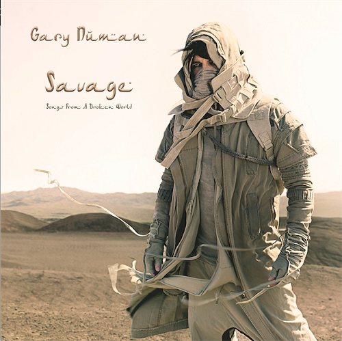 Gary Numan Savage (Songs from a Broken World) Top 30 Albums of 2017 Lyriquediscorde