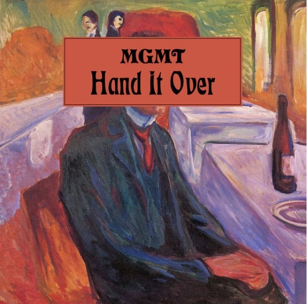 Hand It Over MGMT New Release Lyriquediscorde