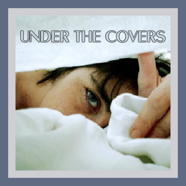 Under the Covers Sunday Lyriquediscorde