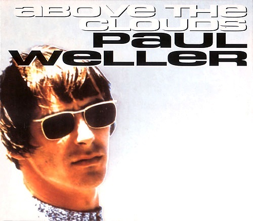 Above the Clouds Single Weller Wednesday Lyriquediscorde