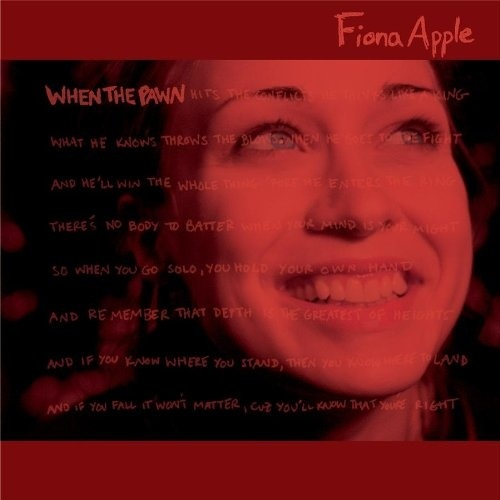 Fiona Apple When the Pawn Lyriquediscorde January 2018