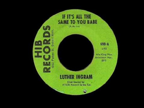 If Its All the Same Luther Ingram Northern Soul Monday