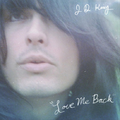JD King Love Me Back Now Hear This Lyriquediscorde